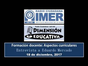 Dimensión educativa 90 - 18 diciembre 2017